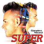 Giampiero Vincenzi - SUPER